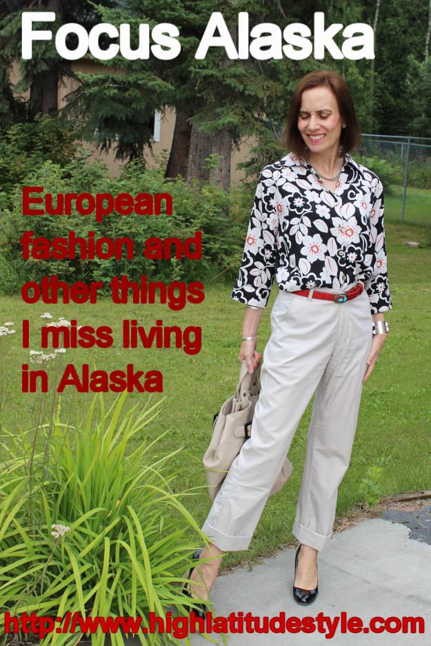#fashionover40 #fashionover50 Fashion things I miss living in Alaska @ High Latitude Style @ http://www.highlatitudestyle.com
