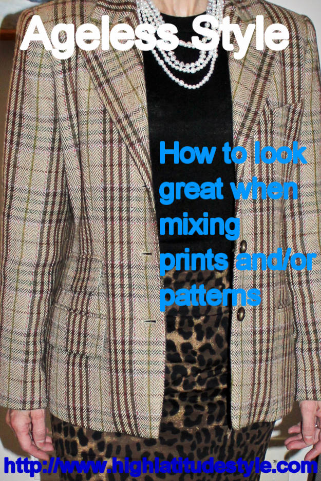 #agelessstyle How to look great when mixing prints and/or patterns