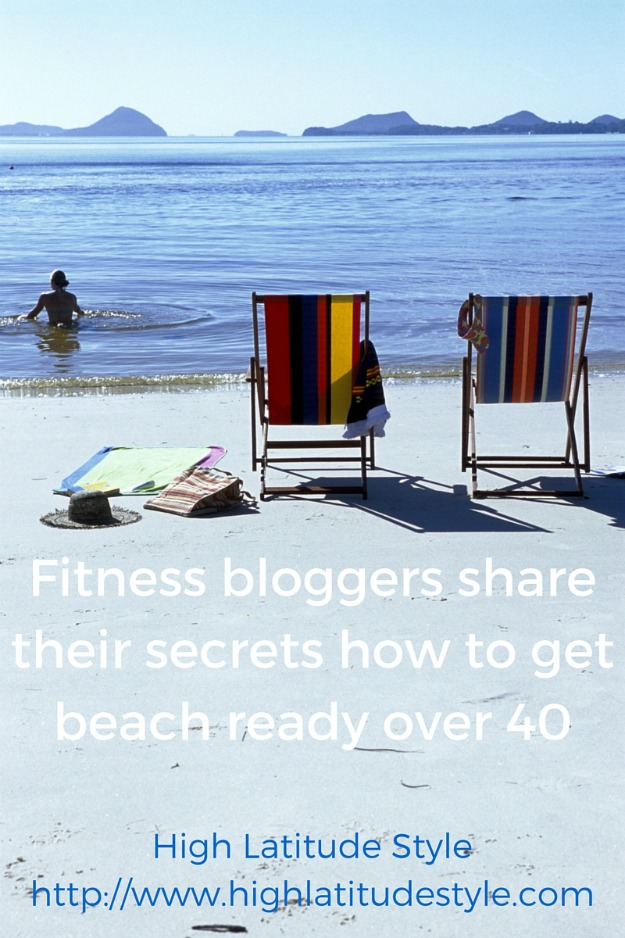 #beachbody #fashionover40 #fitness Fitness bloggers reveal their secrets to get beach ready over 40 @ http://www.highlatitudestyle.com